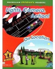 Macmillan Children's Readers: Lights, Camera, Action (ниво level 4)
