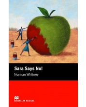 Macmillan Readers: Sara says no (ниво Starter)