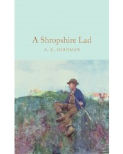 Macmillan Collector's Library: A Shropshire Lad -1