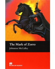 Macmillan Readers: Mark of Zorro (ниво Elementary)