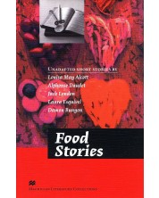 Macmillan Literature Collections: Food Stories (ниво Advanced)