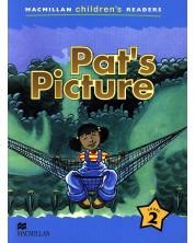 Macmillan Children's Readers: Pat's Picture (ниво level 2)