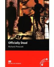 Macmillan Readers: Officially Dead (ниво Upper-Intermediate)