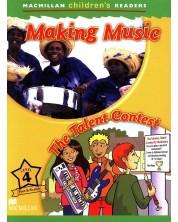 Macmillan Children's Readers: Making Music (ниво level 4)