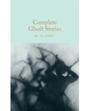 Macmillan Collector's Library: Complete Ghost Stories -1