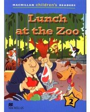Macmillan Children's Readers: Lunch at the Zoo (ниво level 2)