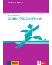Mit Erfolg zum Goethe-/OSD-Zertifikat B1 Testsbuch + CD / Немски език - ниво В1: Сборник с тестове + CD