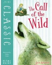 Mini Classic: The Call of the Wild (Miles Kelly) -1