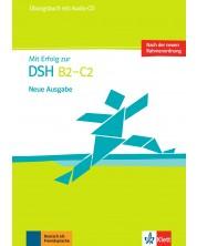 Mit Erfolg zur DSH B2-C2 Neue Ausgabe: Übungsbuch / Упражнения по немски език - нива В2 и С2 + Audio-CD