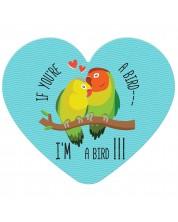 Табелка-картичка - If you're a bird - I'm a bird (с форма на сърце) -1