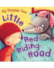 My Fairytale Time: Little Red Riding Hood (Miles Kelly) -1