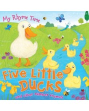 My Rhyme Time: Five Little Ducks and other number rhymes (Miles Kelly) -1