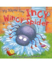 My Rhyme Time: Incy Wincy Spider and other playing rhymes (Miles Kelly) -1