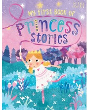 My First Book of Princess Stories (Miles Kelly)
