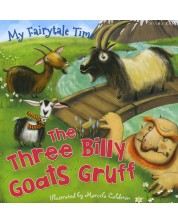My Fairytale Time: The Three Billy Goats (Miles Kelly) -1