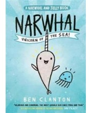 Narwhal The Unicorn of the Sea (Narwhal and Jelly 1)