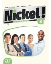 Nickel! 3: Méthode de français / Учебник по френски език за 8. - 12. клас (ниво B1 - B2) -1