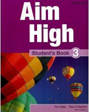 Aim High: 3 Student Book.Aнглийски език 9 - 12. клас -1