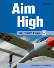 Aim High: 5 Student Book.Английски език 9 - 12. клас -1