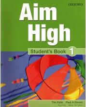 Aim High: 1 Student Book. Английски език 9 - 12. клас. -1