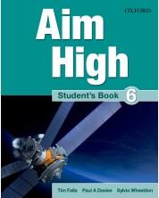 Aim High: 6 Student Book.Английски език 9 - 12. клас -1