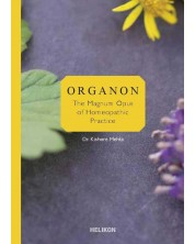 Organon - the magnum opus of homeopathic practice