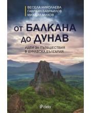 От Балкана до Дунав: Идеи за пътешествия в Дунавска България -1