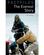 Oxford Bookworms Library Factfiles Level 3: The Everest Story
