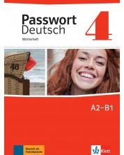 Passwort Deutsch Neu 4: Worterheft / Немски език - ниво А2-В1: Тетрадка-речник