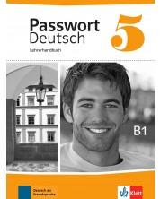 Passwort Deutsch Neu 5: Lehrerhandbuch / Немски език - ниво В1: Книга за учителя -1