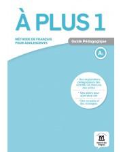 À plus 1 · Nivel A1 Guía del profesor (en papel) -1