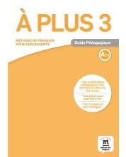 À plus 3 · Nivel A2.2 Guía del profesor (en papel) -1
