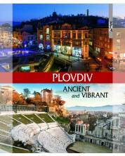 Пловдив – древен и жив (на английски език) -1