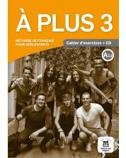 À plus 3 · Nivel A2.2 Cuaderno de ejercicios + CD -1