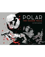 Polar Volume 4: The Kaiser Falls