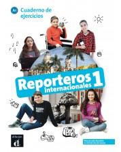 Reporteros internacionales 1 · Nivel A1 Cuaderno de ejercicios 1er TRIM. 2018 -1
