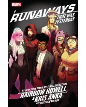 Runaways by Rainbow Rowell and Kris Anka Vol. 3: That Was Yesterday