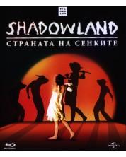 Shadowland: Страната на сенките (Blu-Ray) -1