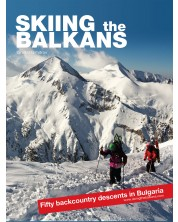 Skiing the Balkans. Fifty backcountry descents in Bulgaria -1
