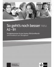 So geht's noch besser Neu A2-B1 LHB / Немски език - ниво А2-В1: Книга за учителя (ново издание) -1