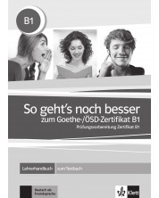 So geht's noch besser zum Goethe-/OSD-Z B1 LHB / Немски език - ниво В1: Книга за учителя -1