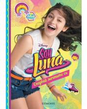 Soy Luna 4: Следвай мечтите си -1