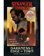 Stranger Things 2: Darkness on the Edge of Town (The Second Official Novel)