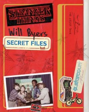 Stranger Things: Will Byers Secret Files