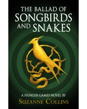 The Ballad of Songbirds and Snakes. A Hunger Games Novel (Hardcover) -1