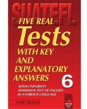 Тестове по английски език за кандидат-студенти № 6 (Five Real Tests)