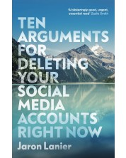 Ten Arguments For Deleting Your Social Media Accounts Right Now -1