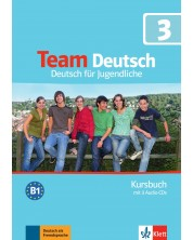 Team Deutsch 3 Kursbuch mit 3 Audio-CDs