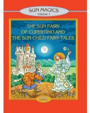 The Sun Fairy of Cupertino and the Sun Child Fairy Tales -1