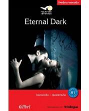 Vimpire Stories: Eternal Dark (Учебно четиво: Английски - граматика, ниво В1)